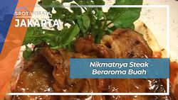 Nikmatnya Steak Beraroma Buah, Jakarta