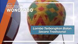 Lomba Terbangkan Balon Secara Tradisional, Wonosobo
