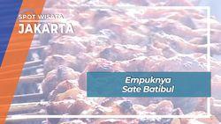 Empuknya Sate Batibul, Jakarta