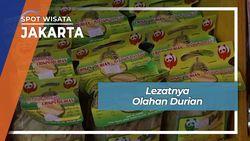 Lezatnya Olahan Durian, Jakarta