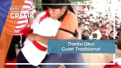 Tradisi Okol Gulat Tradisional Gresik