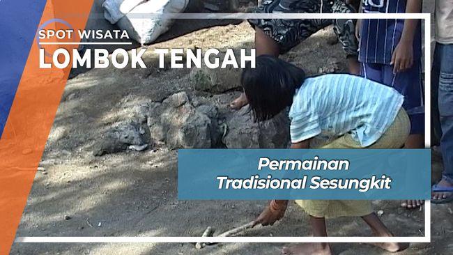 Permainan Tradisional Sesungkit Lombok Tengah