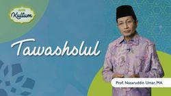 Mengenal Tawashlul dalam Islam