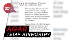 Istirahatkan 70% Pesawat, Garuda Lakukan Prolong Inspection