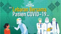 Lebaran Bersama Pasien COVID-19