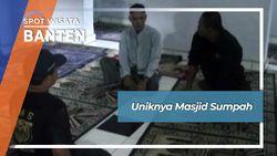 Uniknya Masjid Sumpah, Banten