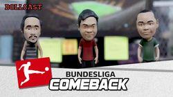 Bundesliga Comeback!