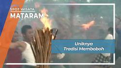 Uniknya Tradisi Memboboh, Mataram