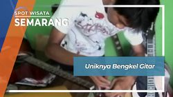 Uniknya Bengkel Gitar, Semarang