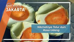 Nikmatnya Telur Asin Rasa Udang, Jakarta