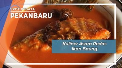 Kuliner Asam Pedas Ikan Baung  Jalan Jendral Sudirman Pekanbaru