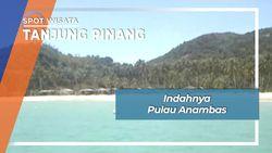 Indahnya Pulau Terluar di Wilayah Anambas Kepulauan Riau