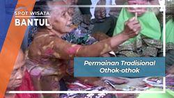 Permainan Tradisional Othok-othok, Bantul