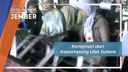 Kerajinan Kepompong dari Ulat Sutera, Jember