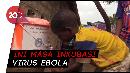 Kenali Gejala Virus Ebola 2020 yang Melanda Republik Kongo