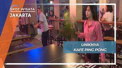 Bersantap Kuliner sembari Berpingpong Jakarta