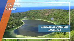 Danau Hati Di Batas Negeri, Pulau Makalehi Sitaro