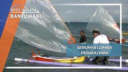 Meriahnya Perahu Mini Banyuwangi