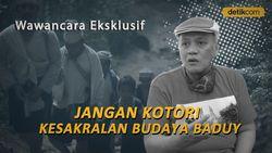 Harapan di Balik Surat Penghapusan Baduy dari Objek Wisata ke Jokowi