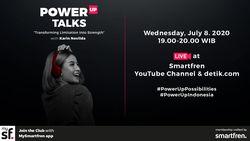 smartfren POWER UP Talks - Karin Novilda Ubah Keterbatasan Menjadi Kelebihan