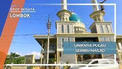 Budaya Muslim Bumi Selaparang Pulau Seribu Masjid Lombok