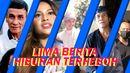 Top 5: Papa T Bob Meninggal, Vicky Prasetyo Ditahan