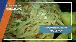 Kuliner Ekstrim, Mie Setan Surabaya
