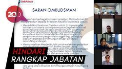 Surati Jokowi, Ombudsman Minta Aturan Pejabat BUMN Diperketat