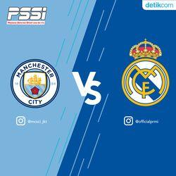 Prediksi Liga Champion: Manchester City VS Real Madrid