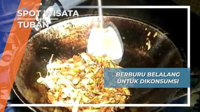 Kuliner Ekstrim, Nikmati Belalang Hasil Buruan Desa Kembangbilo Tuban