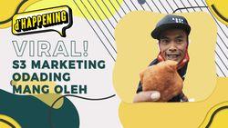 dHappening Viral S3 Marketing Odading Mang Oleh