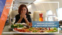Sensasi Berbeda di Restoran Pesawat, Jakarta