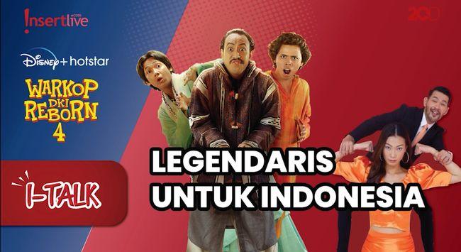 Warkop DKI reborn 4, Legendaris Untuk Indonesia