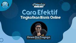 Cara Efektif Tingkatkan Bisnis Online