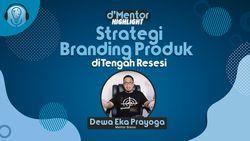 Strategi Branding Produk Saat Resesi