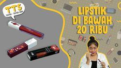 Murah Banget! Lipstik Ini Harganya di Bawah Rp 20 Ribu
