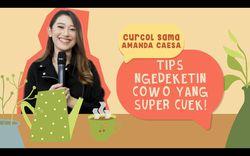 Tips Pedekate ke Cowok yang Super Cuek dari Amanda Caesa