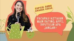 Amanda Caesa Curcol Menangani Pacar yang Main Dating Apps