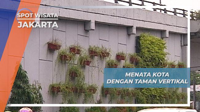 Taman Vertikal, Menata Ibu Kota Lebih Asri di Galur Jakarta