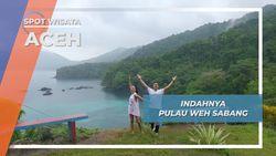 Pulau Weh, Pesona Ujung Barat Indonesia