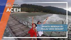 Pulau Weh Aceh, Santai di Pantai Bersama Pemandangan