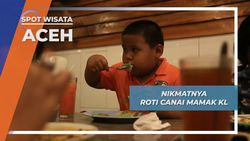 Roti Canai Aceh, Budaya Kuliner Legit Gurih dan Manis