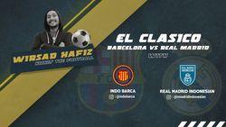 Barcelona VS Real Madrid, Siapa Yang Menang di El Clasico?