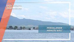 Menyeberangan Ferry Selat Bali, dari Banyuwangi Jawa Timur