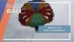 Wisata Air, Berbasah Ria ala Nusa Lembongan Bali