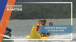 Pulau Oar Banten, Bermain air di Alam Bebas