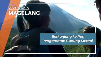 Pos Pengamatan Gunung Merapi Babadan Magelang