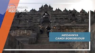 Candi Borobudur, Kemegahan Magelang yang Mendunia
