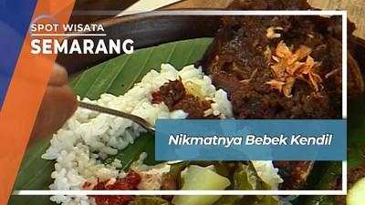 Bebek Kendil Semarang, Kuliner Nikmat Cara Masak Masa Lalu