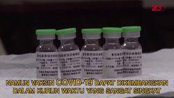 Pengembangan Vaksin Corona Bisa Diakselerasi, Ini Penjelasannya